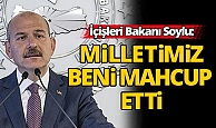 Bakan Süleyman Soylu; Cumhurbaşkanımız beni mahcup etti