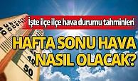 Hafta sonu Antalya'da hava nasıl olacak?