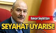 İçişleri Bakanı Soylu: Şehirlerden şehirlere gitmeyin, daha fazla zorlaştıracağız