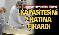 Muratpaşa Belediyesi aşevinin kapasitesini artırdı