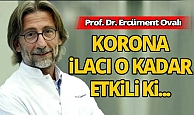 Prof. Dr. Ercüment Ovalı'dan heyecanlandıran korona açıklaması!