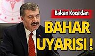 Sağlık Bakanı Fahrettin Koca'dan bahar uyarısı!