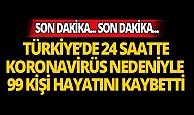 Türkiye'de son 24 saatte 99 kişi hayatını kaybetti