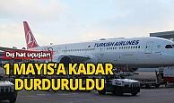 Türkiye genelinde dış hat uçuşları durduruldu