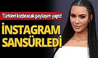 Türkleri kızdıracak paylaşım yapan Kim Kardashian'a İnstagram'dan cevap!