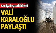 """Vali Karaloğlu paylaştı: """"Burası Van Bahçesaray değil, Antalya Söbüçimen"""""""