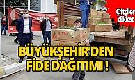 Antalya Büyükşehir'den çiftçilere fide desteği