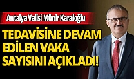 Antalya Valisi Karaloğlu: Antalya nüfusa düşen vaka sayısında en iyi il