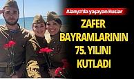 Antalya'da Ruslar Zafer Bayramı'nı balkonlarda kutladı