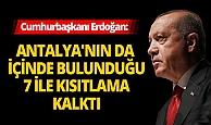 Cumhurbaşkanı Erdoğan açıkladı! Antalya dahil 7 ilde seyahat kısıtlaması kalktı
