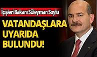 Bakan Süleyman Soylu'dan yasak sonrası önemli çağrı!