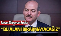 İçişleri Bakanı Süleyman Soylu: Ya olacağız ya öleceğiz