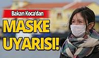 Sağlık Bakanı Koca maske konusunda uyarıda bulundu