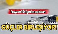 Türkiye ve Rusya'dan koronavirüs aşısı için dev adım!
