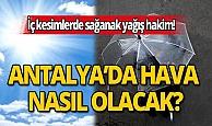 19 Haziran Cuma günü Antalya'da hava nasıl olacak?