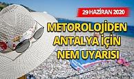 29 Haziran 2020 Antalya'da hava durumu