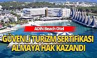 ADiN Otel Güvenli Turizm Sertifikası almaya hak kazandı