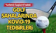 Antalya'da golf sahalarında Kovid-19 tedbirleri