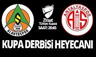 Antalya'da Ziraat Kupası derbisi heyecanı