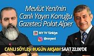 Gazeteci Polat Alper Yeni Bakış programında Mevlüt Yeni'ye Kıbrıs'ta yaşanan son gelişmeleri anlatacak