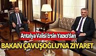 Bakan Çavuşoğlu Yeni Antalya Valisi Ersin Yazıcı'yı makamında kabul etti
