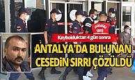 Mersin'de kaybolduktan sonra cesedi Alanya'da bulundu: 3 kişi tutuklandı