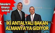 Mevlüt Çavuşoğlu ve Mehmet Nuri Ersoy Berlin'e gidiyor