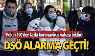 Pekin 100'den fazla koronavirüs vakası bildirildi, Dünya Sağlık Örgütü alarma geçti