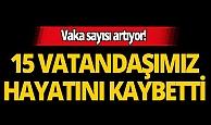 Türkiye'de koronavirüs nedeniyle son 24 saatte 15 kişi hayatını kaybetti