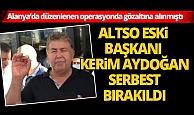 ALTSO Eski Başkanı Kerim Aydoğan serbest bırakıldı