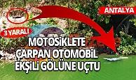 Antalya Son Dakika Haberi: Motosiklete çarpan otomobil Ekşili Gölü'ne uçtu