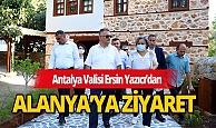 Antalya Valisi Yazıcı'dan Alanya ziyareti
