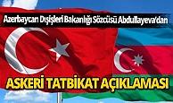 """Azerbaycan Dışişleri Bakanlığı: """"Türkiye ile tatbikatlar bölgesel barışa katkı sağlıyor"""""""
