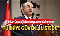 """Bakan Çavuşoğlu: """"Türkiye, İngiltere ve Macaristan güvenli ülke listesinde"""""""