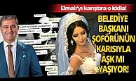 Antalya Elmalı Haberi: İlçeyi karıştıran yasak aşk iddiası!