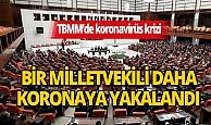 TBMM'de koronavirüs krizi büyüyor! Bir milletvekilinin daha testi pozitif çıktı