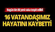 Türkiye'de son 24 saatte 16 kişi hayatını kaybetti