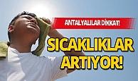 Antalya hava durumu: Sıcaklıklar artıyor