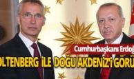 Cumhurbaşkanı Erdoğan, Stoltenberg ile Doğu Akdeniz'i görüştü