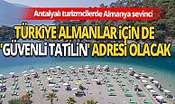 Türkiye Almanlar için de 'güvenli tatilin' adresi olacak