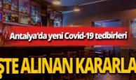 Antalya haber: Valilikten Covid-19 tedbirlerine yönelik ek genelge