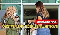 Antalya haber: Öğretmen adaylarının KPSS heyecanı