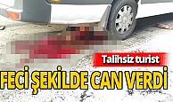 Antalya haber: Talihsiz turistin feci ölümü