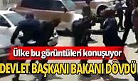 Devlet Başkanı, sokak ortasında Bakan dövdü