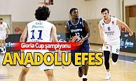 Gloria Cup'ta şampiyon Anadolu Efes