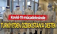 Türkiye'den Özbekistan'a destek