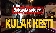 Zonguldak haber: Baltalı kavga, kulakta kesikle bitti
