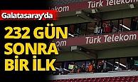 232 gün sonra Galatasaray'da bir ilk!