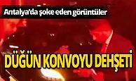 Antalya haber: Meşaleler yandı, tabancalar ateşlendi!