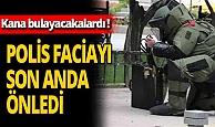 Gaziantep'i kana bulayacaklardı! Polis faciayı son anda engelledi